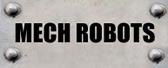moltensteelman mech robots