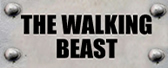 the walking beast